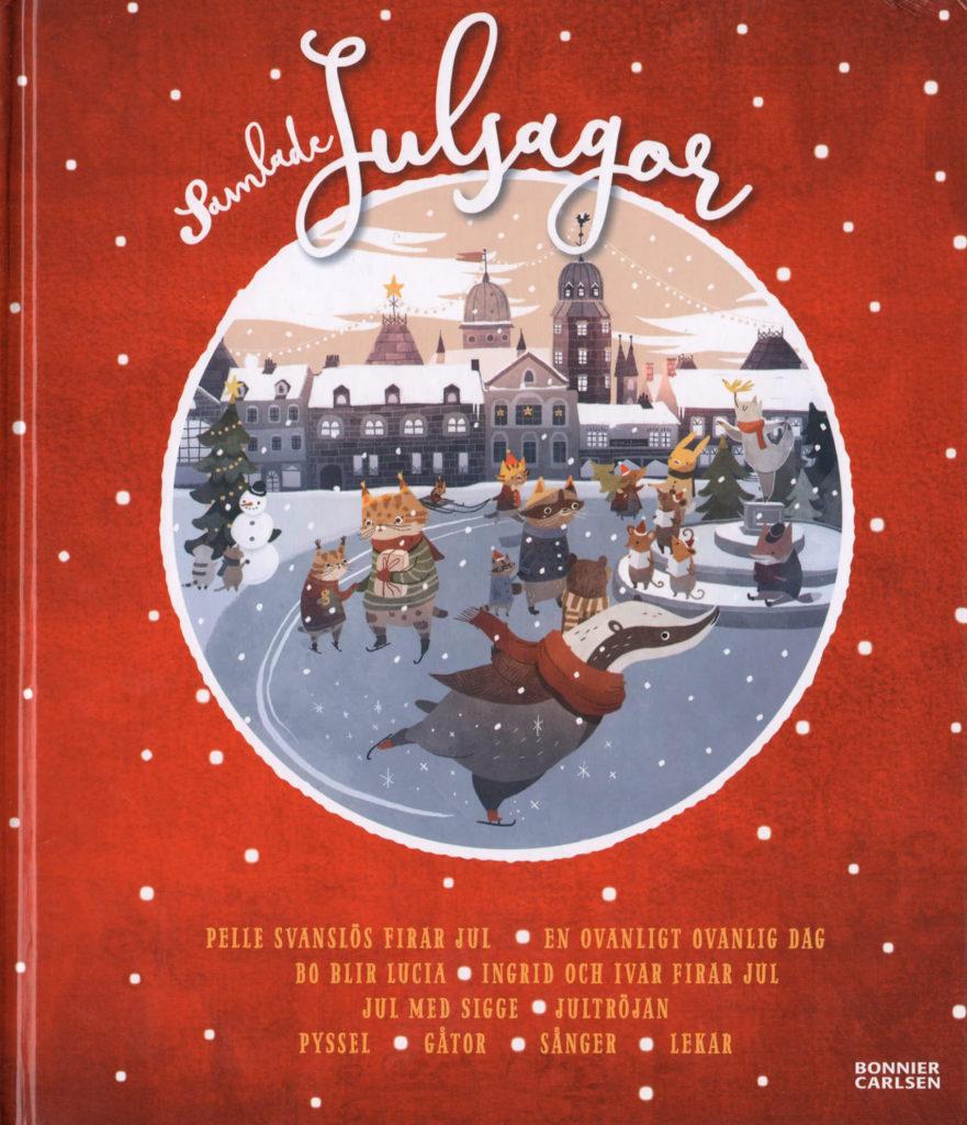 Omslag, Samlade Julsagor, ulike dyr står på skøyter på ett torg i byen