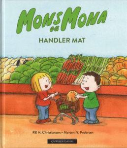 Omslag, Mons og Mona handler mat, Mons og Mona er i butukken, Mons og Mona legger grønnsaker i handlevognen