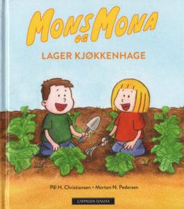 Omslag, Mons og Mona lager kjøkkenhage, Mons og Mona sitter på kne i kjøkkenhagen