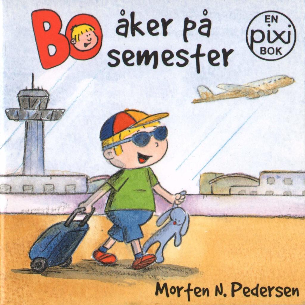 Omslag, Bo åker på semester, Bo er på flyplassen med trillekoffert, solbriller og tøykaninen i hånden