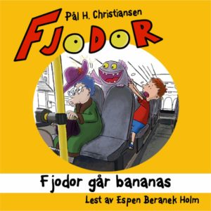 audiobook cover of fjodor gar bananas