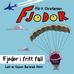 audiobook cover of fjodor i fritt fall